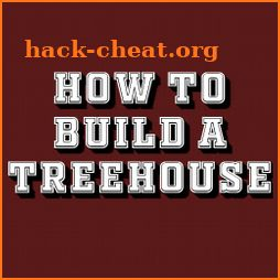 HOW TO BUILD A TREEHOUSE icon