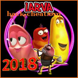 Videos Larva 2O18 without internet icon