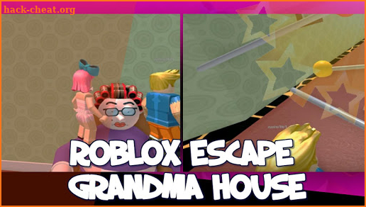 Hint For Roblox Escape Grandma House Hack Cheats And Tips Hack